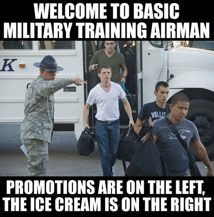 Welcome To Basic Military Training Airman Air Force Memes