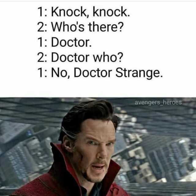 1 Knock Knock Who's There Doctor Strange Meme