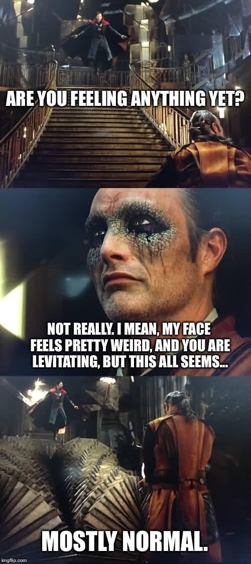 Are You Feeling Anything Doctor Strange Meme