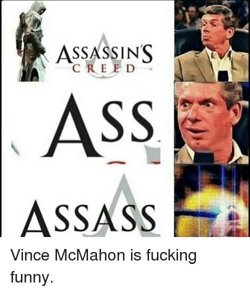 Assassins Creed Ass AssAss Vince McMahon Meme
