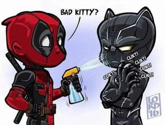 Bad Kitty Clikt! Clikt! Deadpool Meme