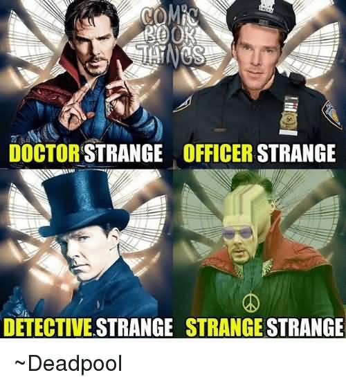 Doctor Strange Officer Strange Doctor Strange Meme