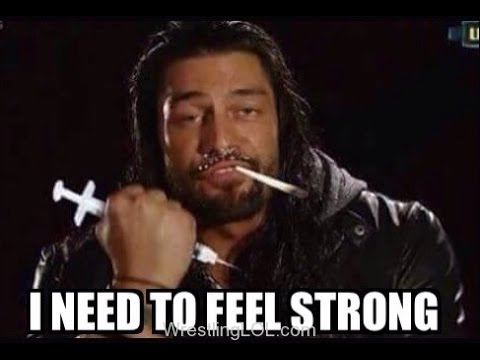 I Need To Feel Roman Reigns Meme