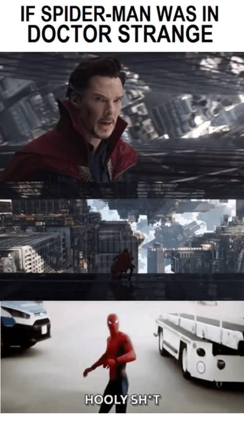 If Spider Man Was In Doctor Strange Meme