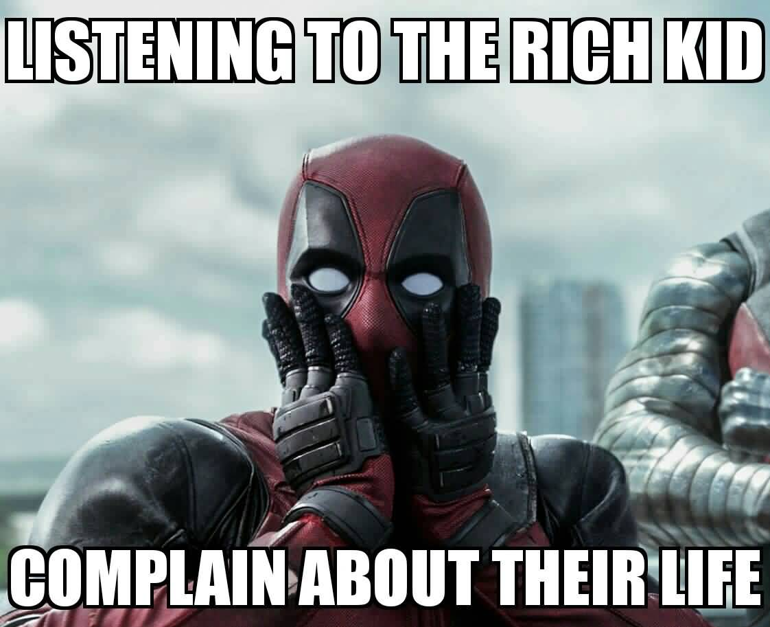 Listening To The Rich Deadpool Meme