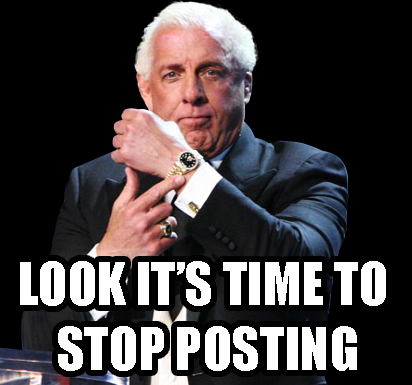 Look It's Time To Ric Flair Meme