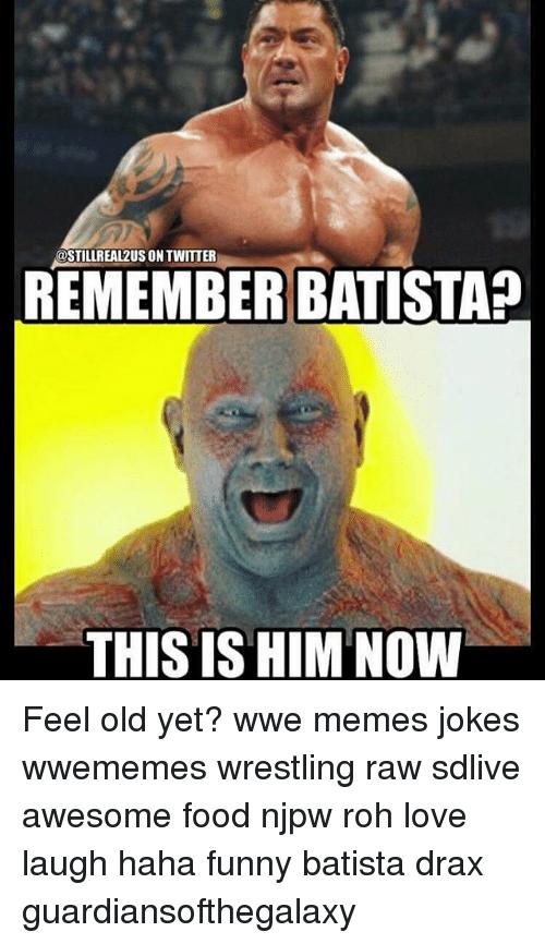 Remember Batista This Is Wwe Memes