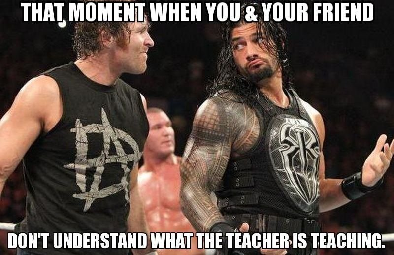 That Moment When You Wwe Memes