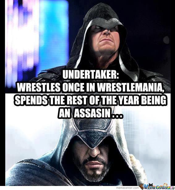 Undertaker Wrestles Once In The Undertaker Meme