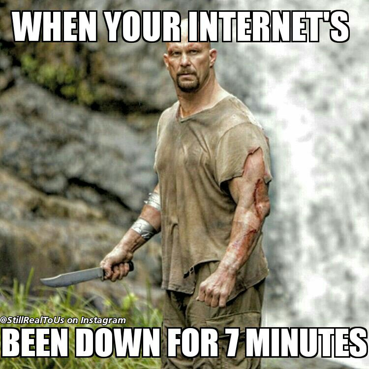 When Your Internet Been Stone Cold Meme