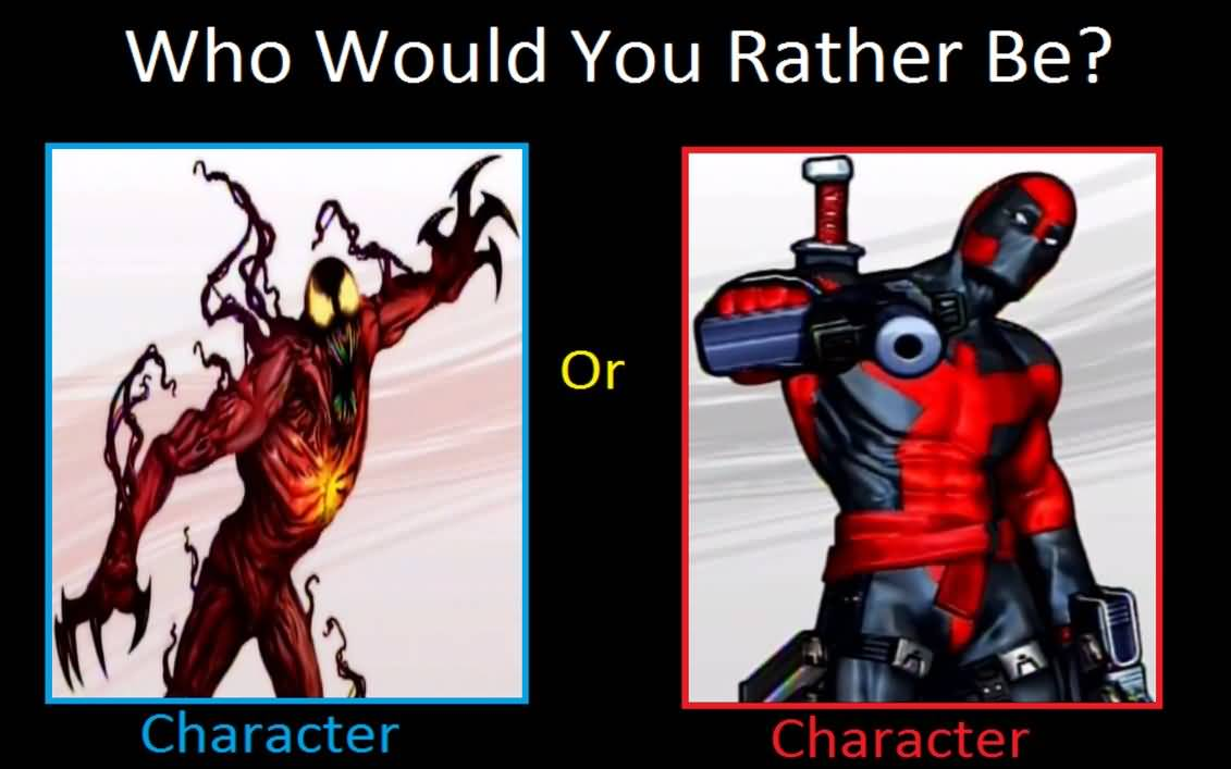 Who Would You Rather Deadpool Meme