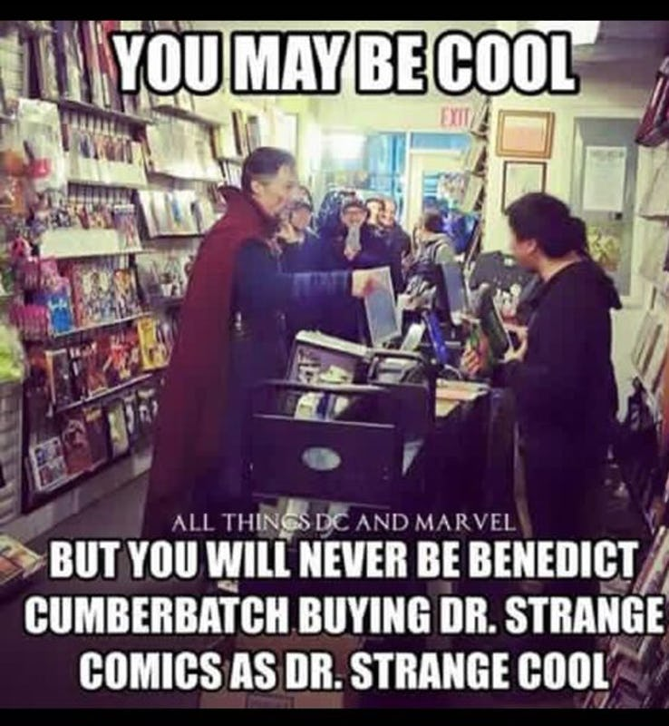 You May Be Cool Doctor Strange Meme