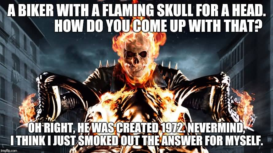 A Biker With A Ghost Rider Meme