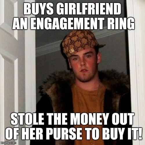 Buys Girlfriend An Engagement Ring Engagement Meme