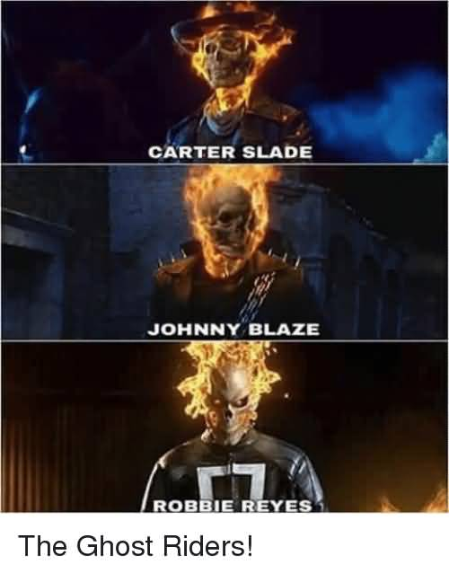 Carter Slade Johnny Blaze Ghost Rider Meme