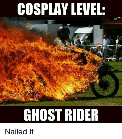 Cosplat Level Ghost Rider Ghost Rider Meme