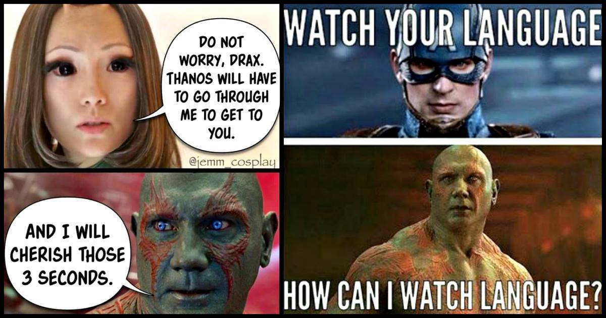 Do Not Worry Drax Thanos Drax the Destroyer Meme
