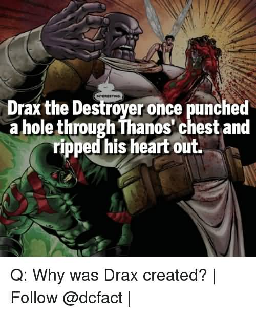 Drax The Destroyer Once Drax the Destroyer Meme