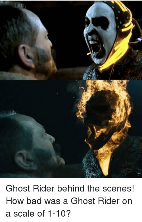 Ghost Rider Behind The Ghost Rider Meme