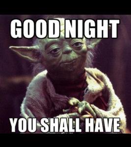 Good Night You Shall Good Night Meme