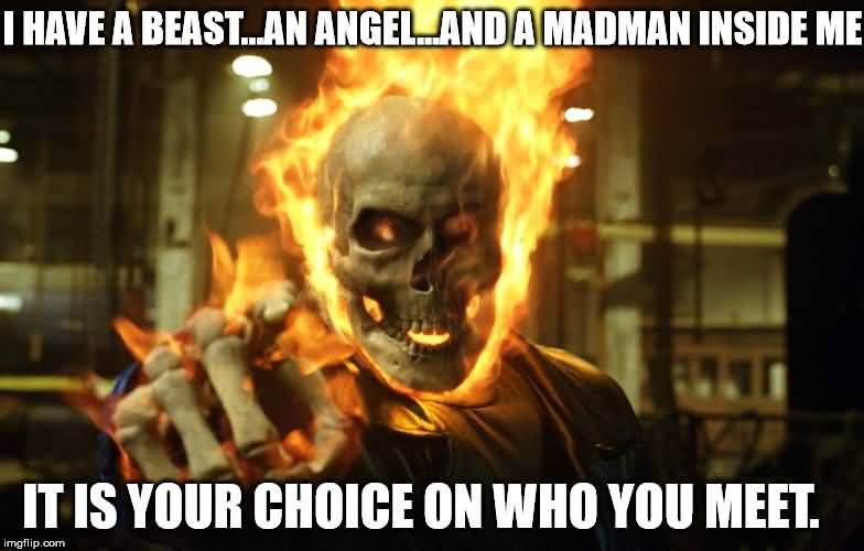 I Have A Beast Ghost Rider Meme