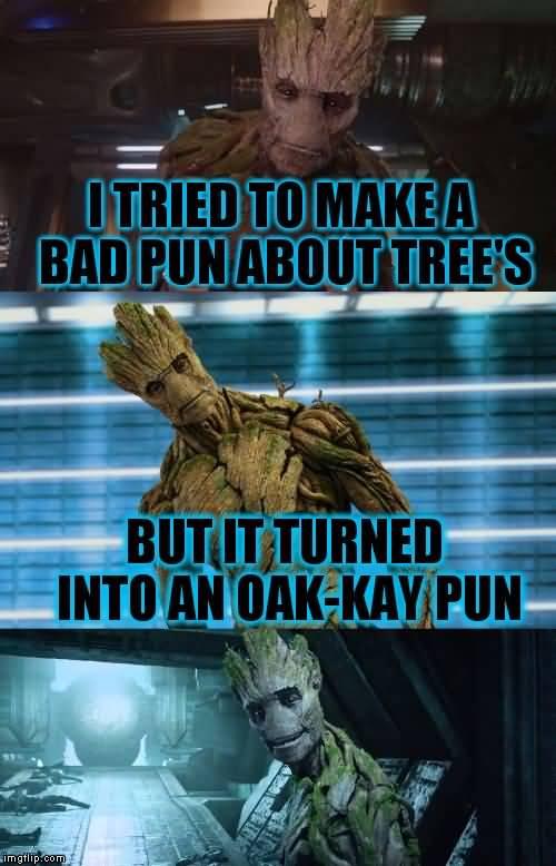 I Tried To Make A Groot Meme