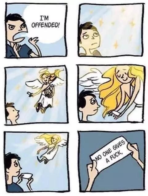 I'm Offened! No One Angel Meme