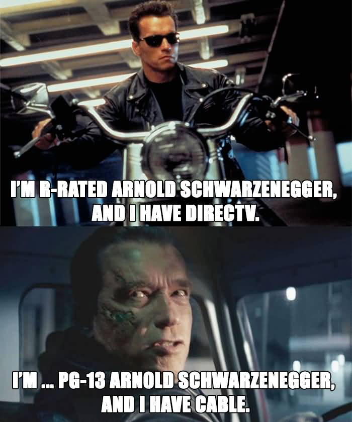 I'm R Rated Arnold Schwarzenegger Cable Meme