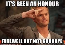 It's Been An Honor Farewell Good Bye Meme