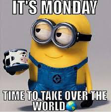 It's Monday Time To Take Good Week Meme
