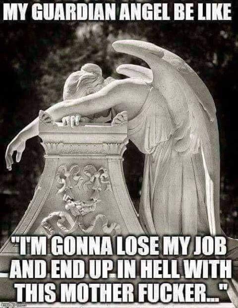 My Guardian Angel Be Angel Meme