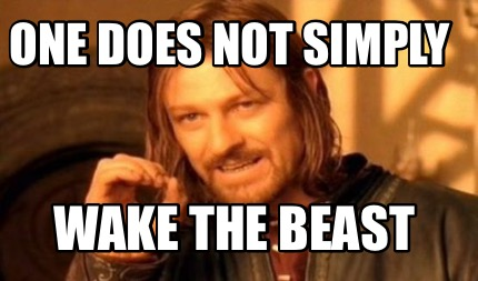 One Does Not Simply Beast Meme