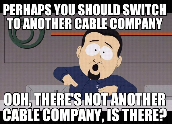 Perhaps You Should Switch Cable Meme