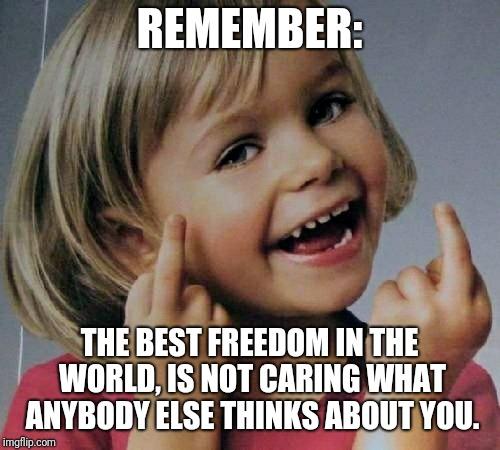 Remember The Best Freedom Bite Me Meme