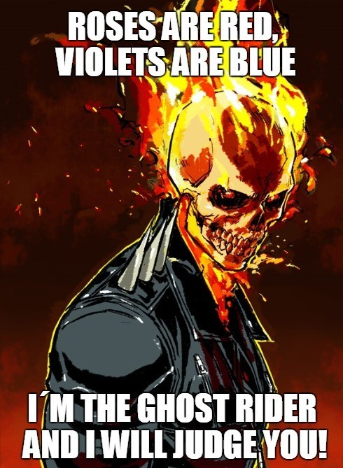 Roses Are Red Violets Are Blue Ghost Rider Meme