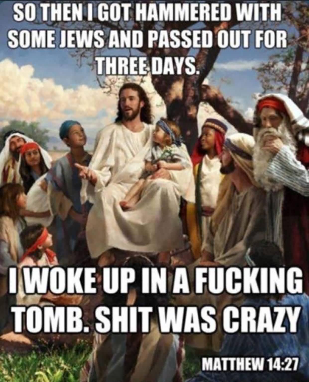 So Then I Got Hammered Good Friday Meme