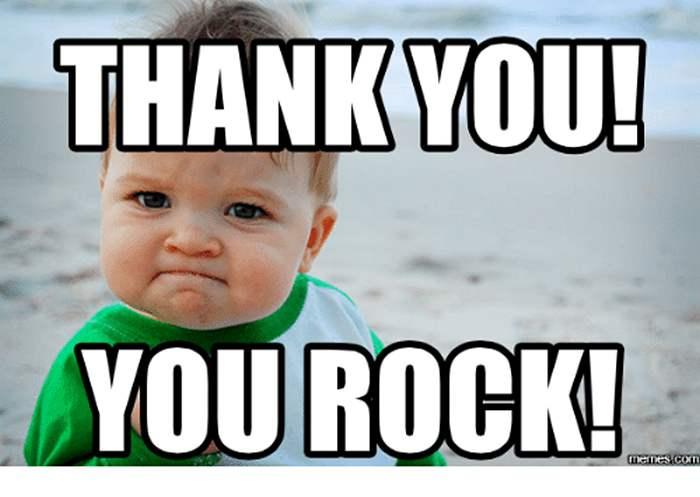 Thank You! You Rock! Thank You Meme