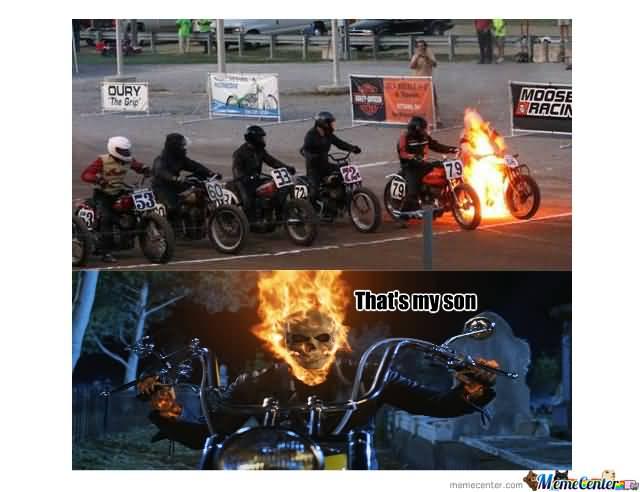 That's My Son Ghost Rider Meme