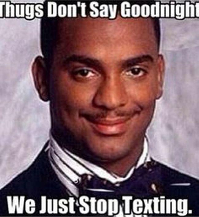Thugs Don't Say Goodnight Good Night Meme
