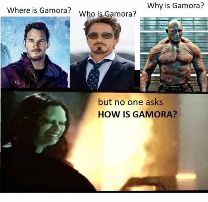 Where Is Gamora Who Is Gamora Meme