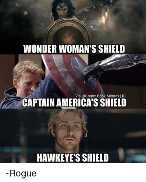 Wonder Woman's Shield Captain Hawkeye Meme