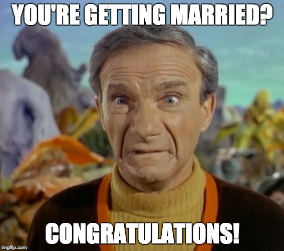 You're Getting Married Congratulations Engagement Meme