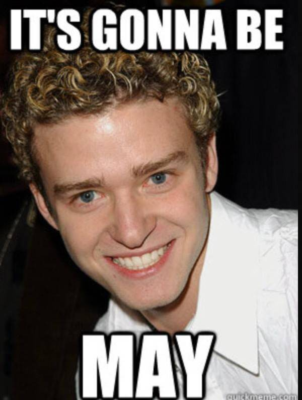 Justin Timberlake Meme It's Gonna Be May