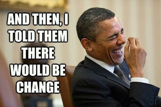 And Then I Told Barack Obama Meme