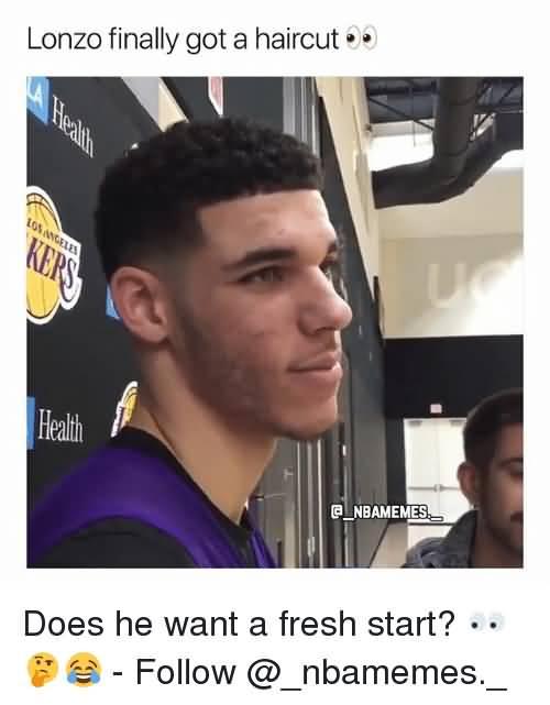 Lonzo Finally Got A Fresh Haircut Meme
