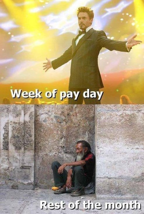 Payday Meme Week Of Pay Day