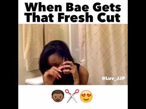 When Bae Gets That Fresh Haircut Meme