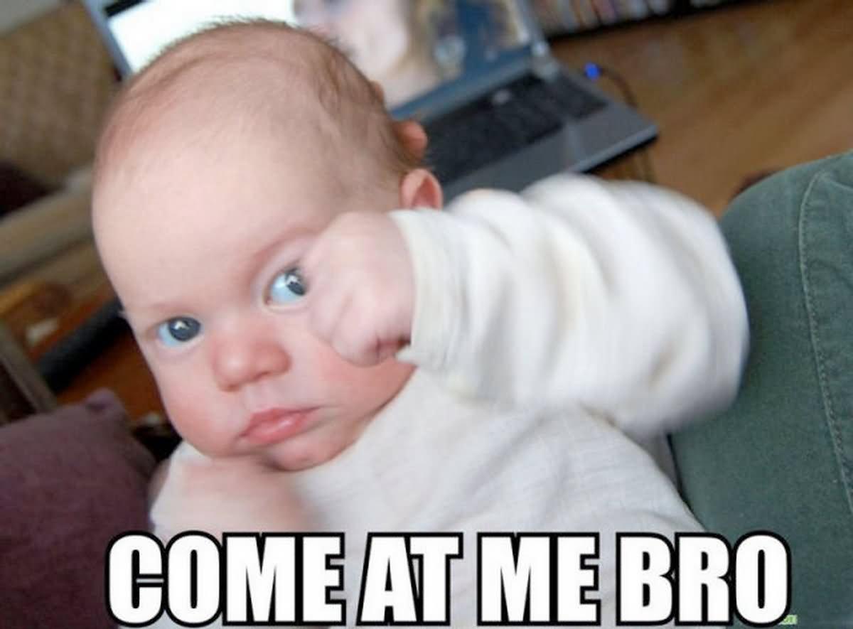 Come At Me Bro Boxing Meme