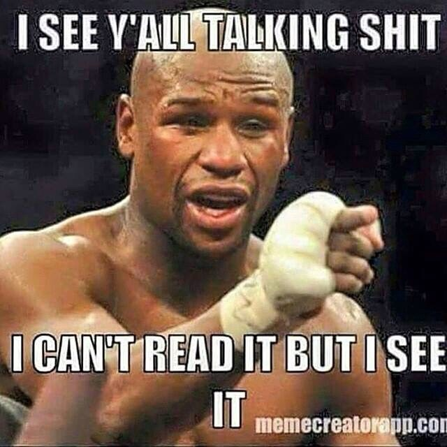 I See Y'all Talking Boxing Memes Mayweather