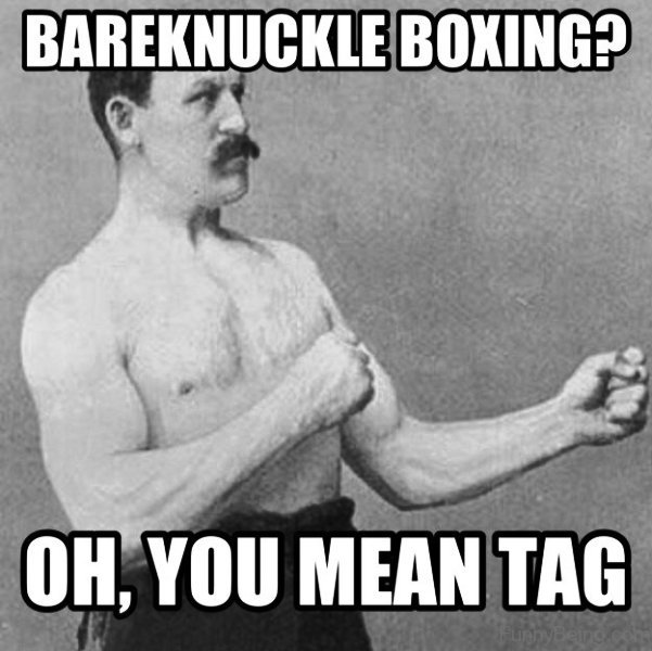 Oh You Mean Tag Boxing Meme